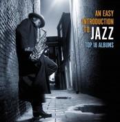Çeşitli Sanatçılar: An Easy Introduction To Jazz - Top 18 Albums (10CD SET) - CD