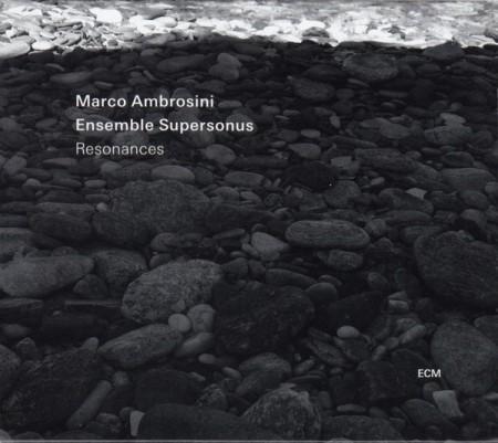 Marco Ambrosini: Resonances - CD