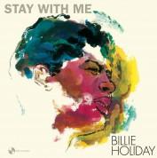Billie Holiday: Stay With Me + 1 Bonus Track - Plak