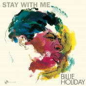 Billie Holiday: Stay With Me + 1 Bonus Track - Plak