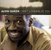 Alvin Queen: I Ain´t Looking At You - CD