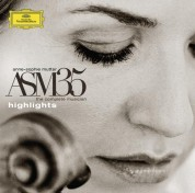 Anne-Sophie Mutter - ASM 35/ The Complete Musician - Highlights - CD