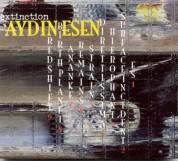 Aydın Esen: Extinction - CD