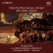 The Bach Choir, The English Concert, David Hill: Händel: The People Shall Hear! – Händel Choruses - SACD