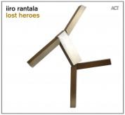 Iiro Rantala: Lost Heroes LP - Plak