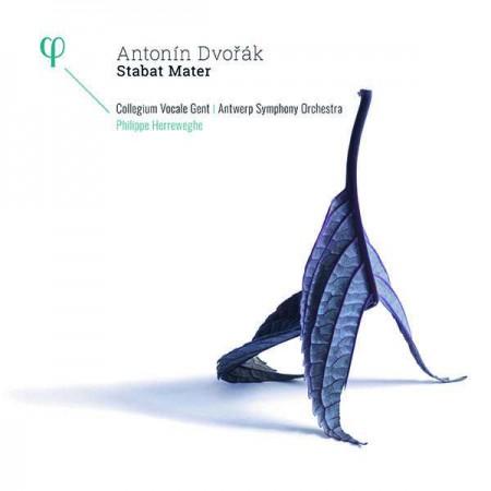 Collegium Vocale Gent, Philippe Herreweghe, Antwerp Symphony Orcherstra: Dvorak: Stabat Mater - Plak