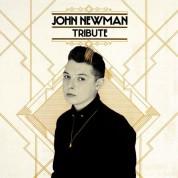 John Newman: Tribute - Plak