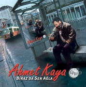Ahmet Kaya: Biraz da Sen Ağla - Plak