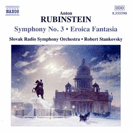 Slovak Radio Symphony Orchestra, Robert Stankovsky: Rubinstein: Symphony No. 3 - Eroica Fantasia - CD
