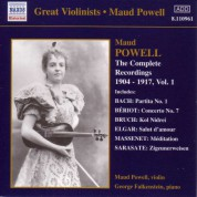 Maud Powell: Powell,  Maud: Complete Recordings, Vol.  1 (1904-1917) - CD