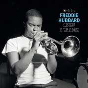 Freddie Hubbard: Open Sesame (Images By Iconic Photographer Francis Wolff) - Plak