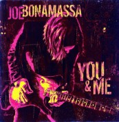 Joe Bonamassa: You And Me - Plak