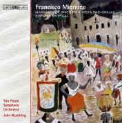 John Neschling, Sao Paulo Symphony Orchestra: Mignone - Maracatu de Chico Rei - CD