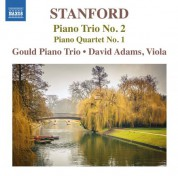 David Adams, Gould Piano Trio: Stanford: Piano Trio No. 2 & Piano Quartet No. 1 - CD