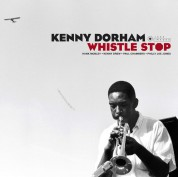 Kenny Dorham: Whistle Stop  (Deluxe Gatefold Edition. Photographs By William Claxton) - Plak
