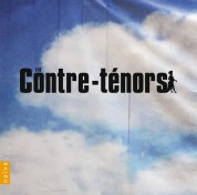 Philippe Jaroussky, Andreas Scholl, Gérard Lesne, James Bowman: Les Contre-tenors - CD