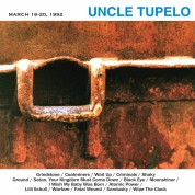 Uncle Tupelo: March 16-20, 1992 - Plak