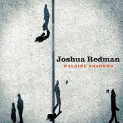 Joshua Redman: Walking Shadows - CD
