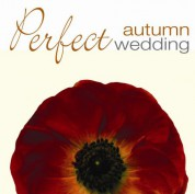 Perfect Autumn Wedding - CD
