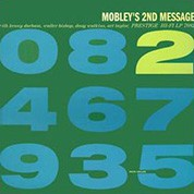 Hank Mobley: Mobley's 2nd Message (200g-edition) - Plak