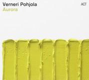 Verneri Pohjola: Aurora - CD