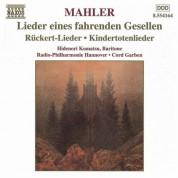 Mahler: Lieder Eines Fahrenden Gesellen / Kindertotenlieder / Ruckert-Lieder - CD
