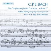 Miklós Spányi, Opus X Ensemble, Petri Tapio Mattson: C.P.E. Bach: Keyboard Concertos, Vol. 17 - CD