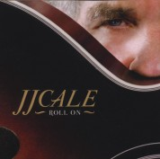 J.J. Cale: Roll On - CD