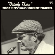 Zoot Sims: Quietly There - Zoot Sims Plays Johnny Mandel - Plak