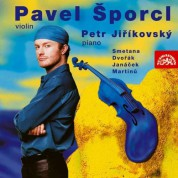 Petr Jirikovsky, Pavel Sporcl: Smetana, Dvorak, Janacek, Martinu - CD