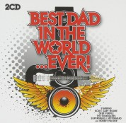 Çeşitli Sanatçılar: Best Dad In The World - CD
