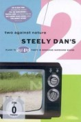 Steely Dan: Two Against Nature - DVD