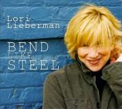 Lori Lieberman: Bend Like Steel (200g-edition) - Plak