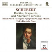 Ulrich Eisenlohr: Schubert: Lied Edition 35 - Rarities, Fragments, and Alternative Versions - CD