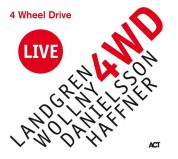 Nils Landgren, Michael Wollny, Lars Danielsson, Wolfgang Haffner: 4 Wheel Drive - Live - CD
