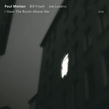 Paul Motian, Bill Frisell, Joe Lovano: I Have The Room Above Her - CD