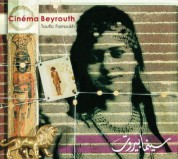 Toufic Farroukh: Cinema Beyrouth - CD