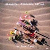 Conexion Latina: Un Poco Loco - Plak