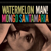 Mongo Santamaria: Watermelon Man + 1 Bonus Track! - Plak