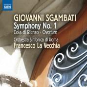 Francesco La Vecchia, Rome Symphony Orchestra: Sgambati: Symphony No. 1 - CD