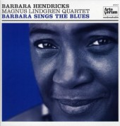 Barbara Hendricks, Magnus Lindgren Quartet: Barbara Sings the Blues - Plak