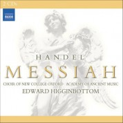 Academy of Ancient Music, Edward Higginbottom, Oxford New College Choir: Handel: Messiah (1751 Version) - CD