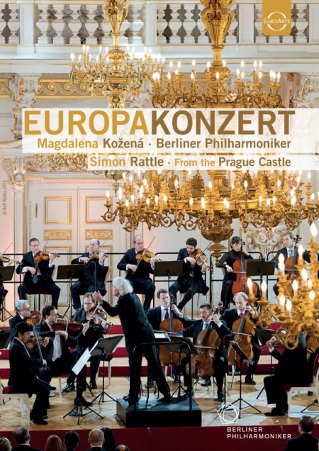 Magdalena Kožená, Berliner Philharmoniker, Sir Simon Rattle: Europakonzert 2013 from Prague - DVD