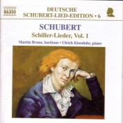 Martin Bruns: Schubert: Lied Edition  6 - Schiller, Vol.  1 - CD