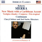 Continuum: Sierra: New Music With A Caribbean Accent - CD