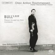 Oslo Philharmonic Orchestra, Peter Herresthal: Olav Anton Thommessen: Bull's Eye - SACD