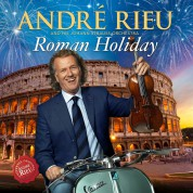 André Rieu: Roman Holiday - CD