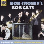 Crosby, Bob and Bob Cats: Palesteena (1937-1940) - CD