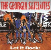 Georgia Satellites: Let It Rock - Best Of - CD