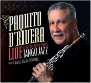 Paquito D'Rivera: Tango Jazz Live - CD